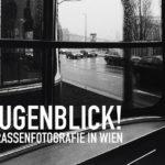Wien Museum MUSA: Augenblick! Strassenfotografie in Wien