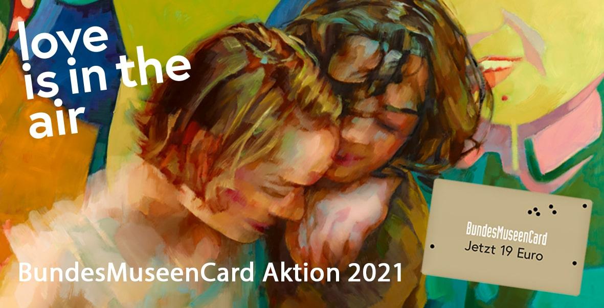 Bundesmuseen-Card-Aktion 2021: Love is in the air – Verlieben Sie sich neu!